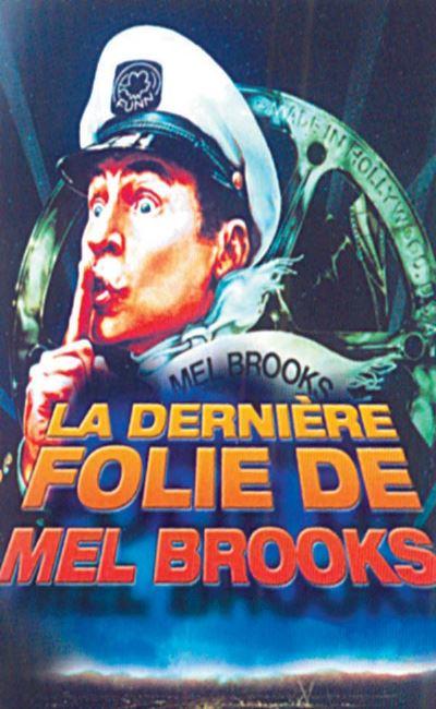 La dernière folie de Mel Brooks (1976)